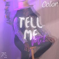 Color. Tell Me Pt.2 Cover tkYL - Copy.jpg