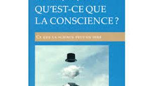 Qu'est-ce que la conscience ? - Ce que la science peut dire
