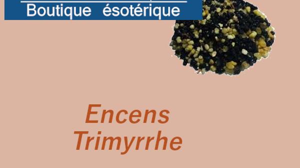 Encens amérindien Trimyrrhe