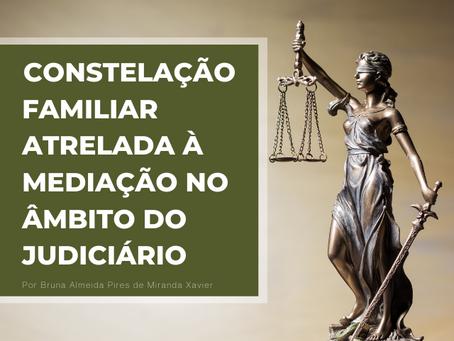 CONSTELAÇÃO FAMILIAR ATRELADA À MEDIAÇÃO NO ÂMBITO DO JUDICIÁRIO.