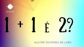 1 + 1 is 2?