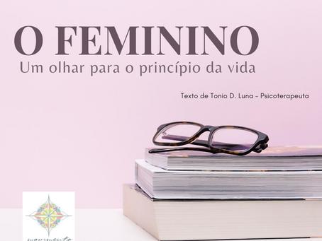 O FEMININO. Um olhar para o princípio da vida