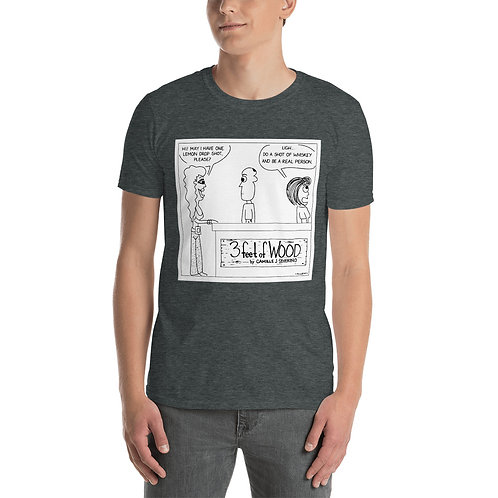 Do a Shot of Whiskey Short-Sleeve Unisex T-Shirt