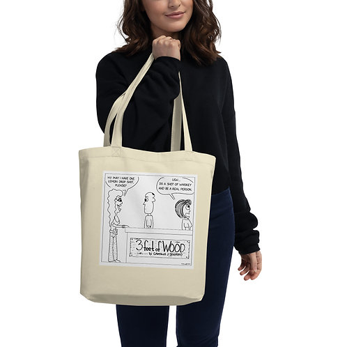 Do a Shot of Whiskey Eco Tote Bag