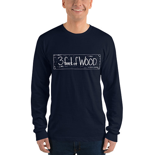 3 feet of Wood Unisex Long sleeve t-shirt