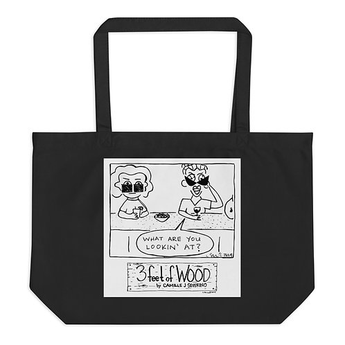 What Are You Looking At Large organic tote bag