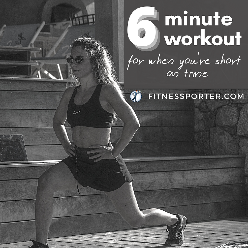 6 minute workout when you're short on time