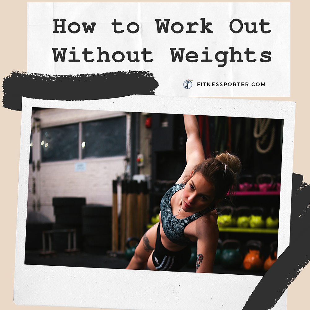 How to workout without weights; woman exercising