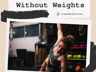 How to Work Out Without Weights