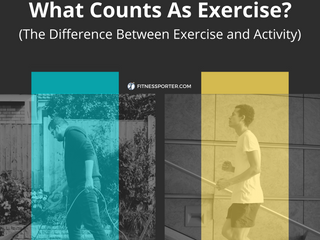 What Counts As Exercise? (The Difference Between Exercise and Activity)