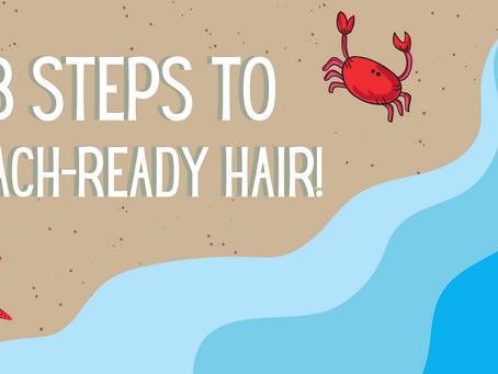 3 Steps to Beach-Ready Hair!