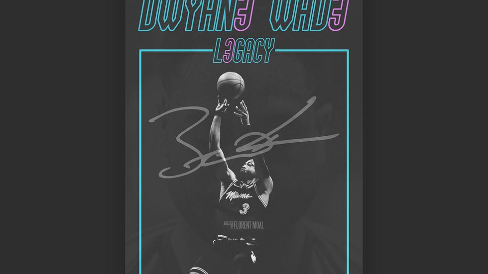 Affiche L3GACY (Dwyane Wade)