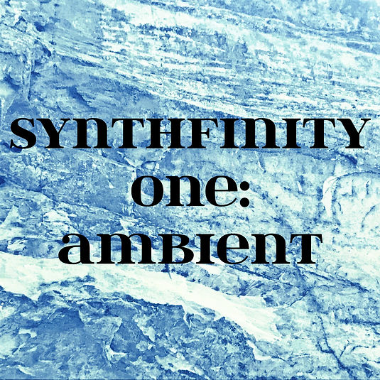 Synthfinity One: Ambient