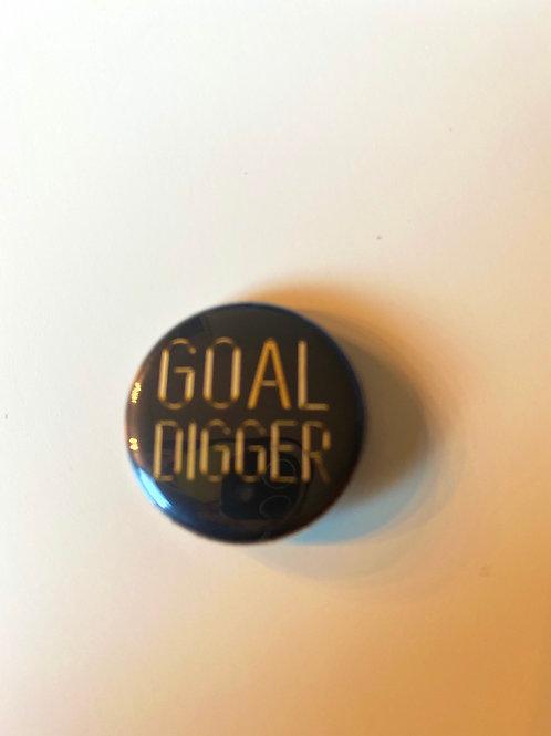 """Goal Digger 1"""""""