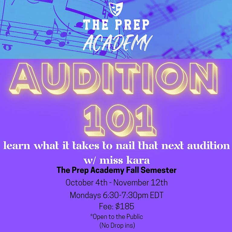 Audition 101-Prep Academy
