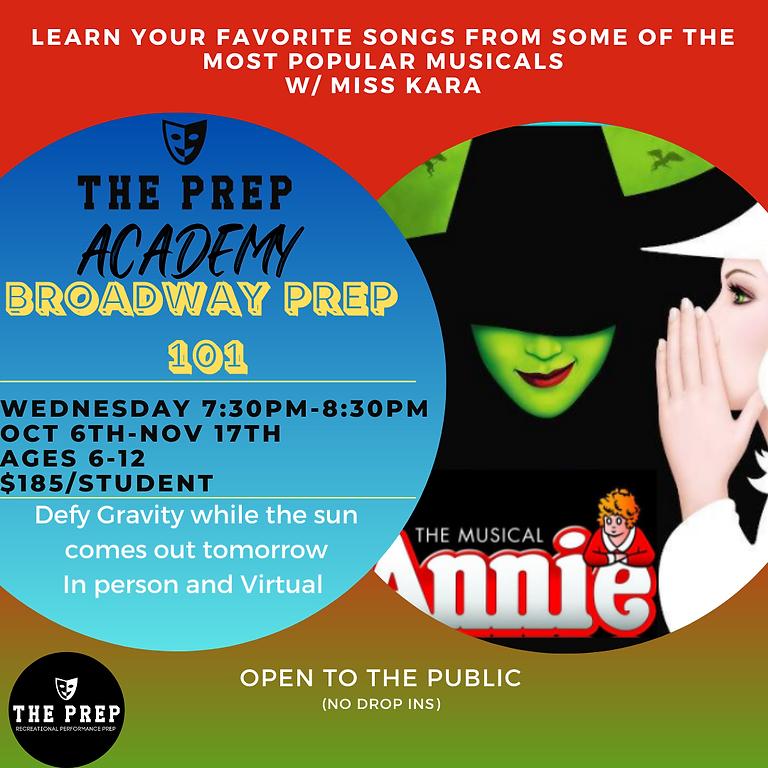 Broadway Prep 101 - The Prep Academy