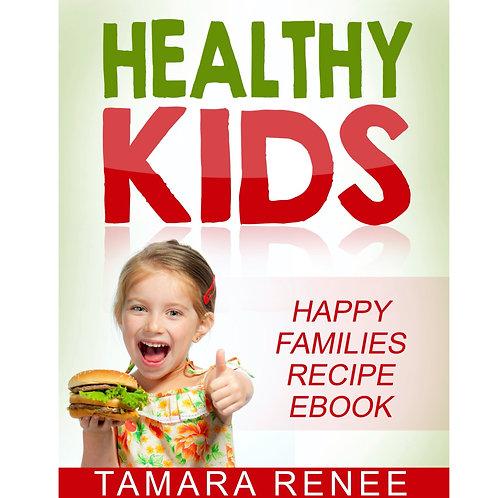 Healthy Kids: Happy Families Cookbook