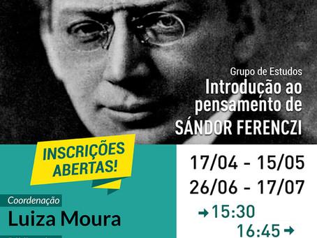 Grupo de Estudos | Introdução ao Pensamento de Sándor Ferenczi