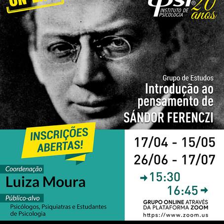 Grupo de Estudos   Introdução ao Pensamento de Sándor Ferenczi