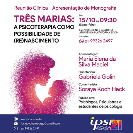 Três Marias: a psicoterapia como possibilidade de (re)nascimento