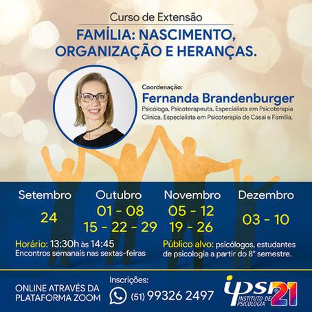Família: Nascimento Organização e Heranças