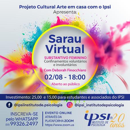 Projeto Cultural Arte em Casa com o Ipsi | Sarau Virtual