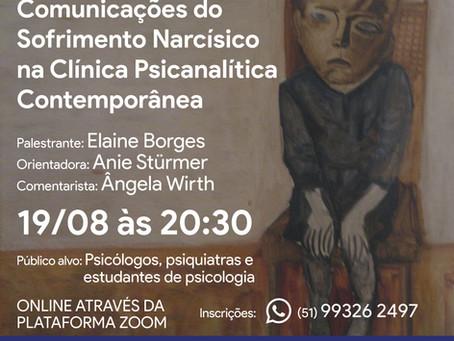 Comunicações do Sofrimento Narcísico na Clinica Psicanalítica Contemporânea