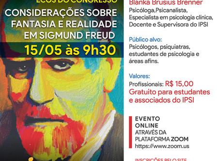 Ecos do Congresso | Considerações sobre a Fantasia e Realidade em Sigmund Freud