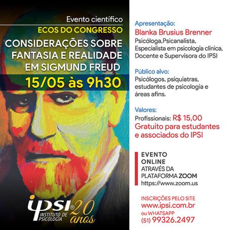 Ecos do Congresso   Considerações sobre a Fantasia e Realidade em Sigmund Freud