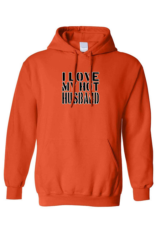 I Love My Hot Husband Pullover HOODIE