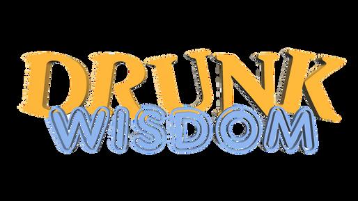 DRUNK WISDOM - New Years 2020 - Toronto City Hall - Season 8 - Episode 1