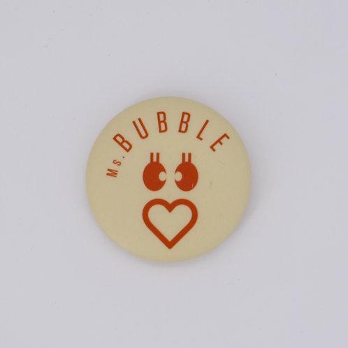 Button Badge - Ms Bubble
