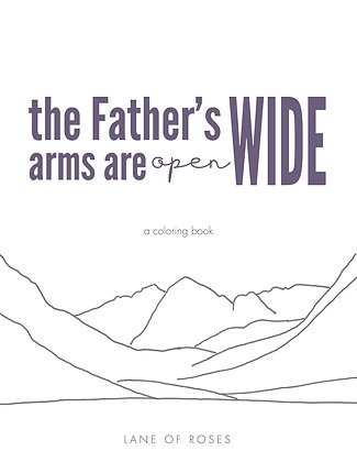 Arms Wide Open Coloring Book