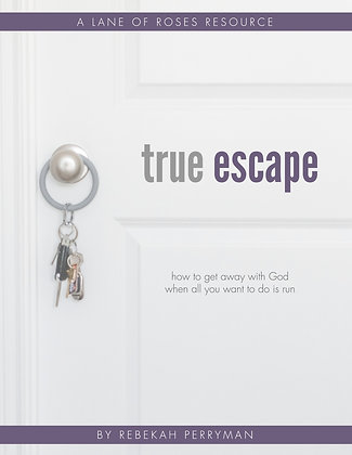True Escape: How to Get Away With God When All You Want to Do Is Run