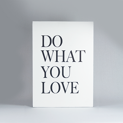 """Cuadro """"Do what you love"""""""