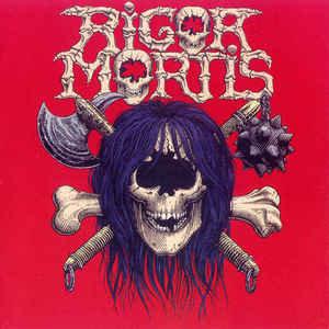 Rigor Mortis – Rigor Mortis (2003 Re-issue)