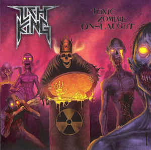 Lich King ‎– Toxic Zombie Onslaught