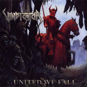 Vindicator – United We Fall
