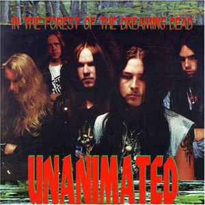 Unanimated ‎– In The Forest Of The Dreaming Dead