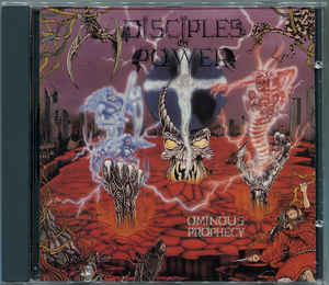 Disciples Of Power - Ominious Prophecy (Autographed by album line up)