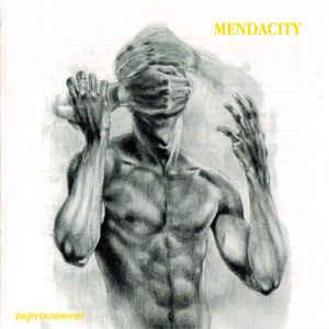 Mendacity – Imprisonment