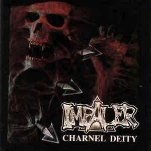 Impaler – Charnel Deity