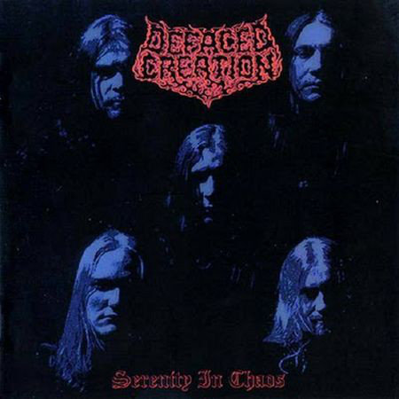 Defaced Creation – Serenity In Chaos