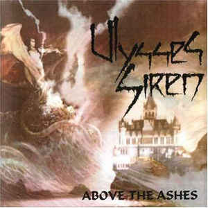 Ulysses Siren – Above The Ashes (Demo Compilation)