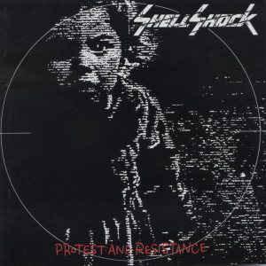 Shellshock – Protest And Resistance (NO OBI)