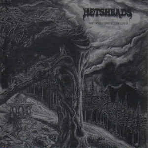 Hetsheads ‎– We Hail The Possessed...