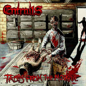 Entrails  – Tales From The Morgue