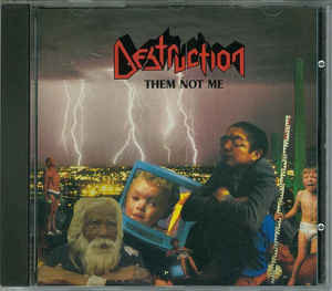 Destruction ‎– Them Not Me
