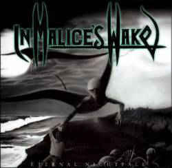 In Malice's Wake ‎– Eternal Nightfall