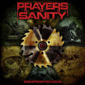 Prayers Of Sanity – Confrontations